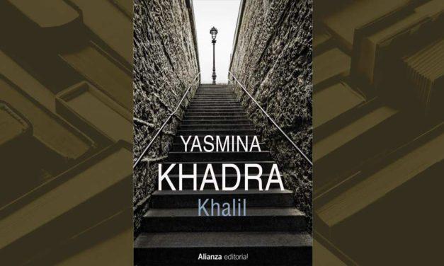 """<div class=""""titulo_partido""""><span>Ler para camiñar.</span></div> """"Khalil"""". Un libro de Yasmina Khadra"""
