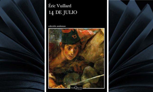 """<div class=""""titulo_partido""""><span>Ler para camiñar.</span></div> <em>14 de Julio</em>, de Éric Vuillard"""